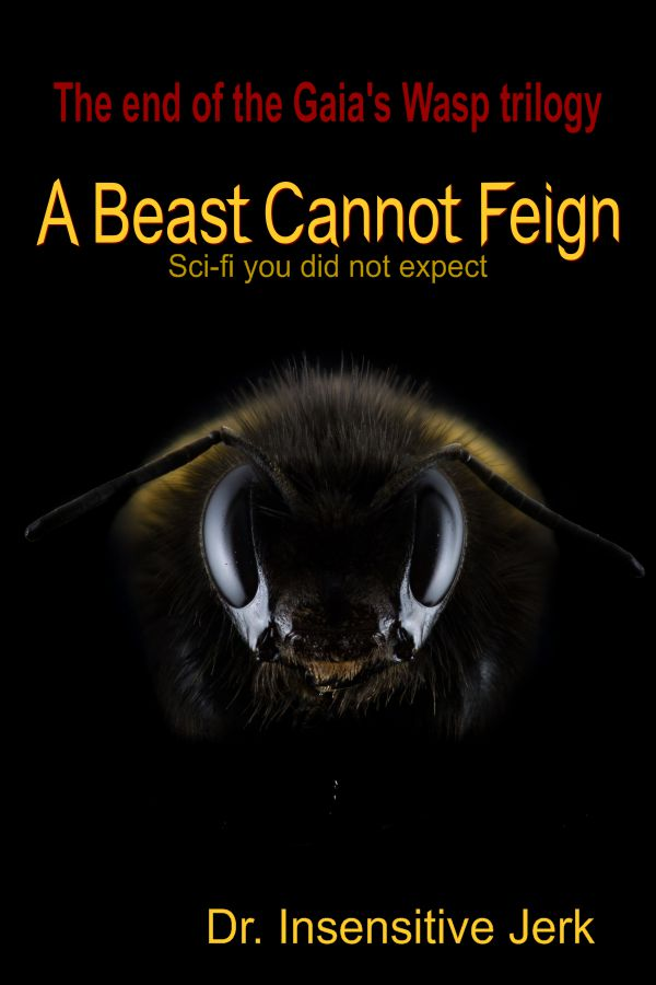 A Beast Cannot Feign